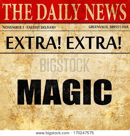 magic, newspaper article text