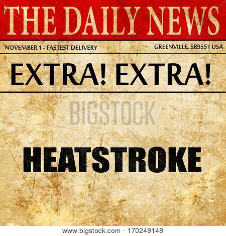heatstroke, newspaper article text