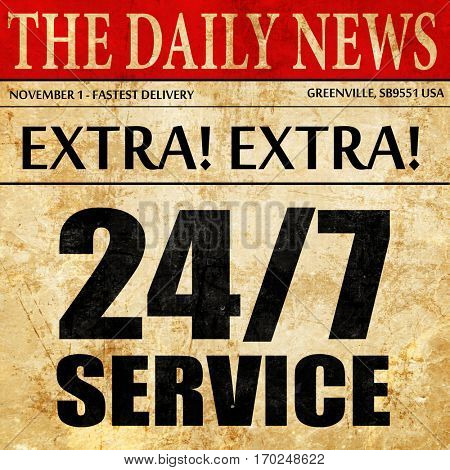 24/7 service, newspaper article text