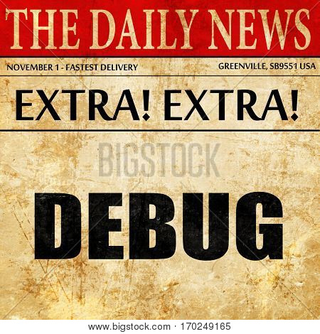 debug, newspaper article text