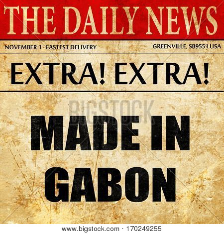 Made in gabon, newspaper article text