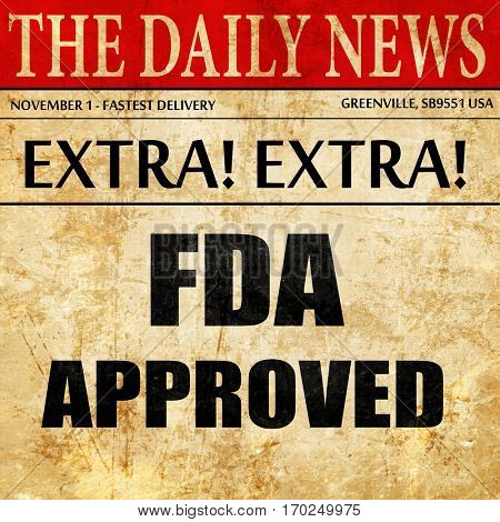 FDA approved background, newspaper article text
