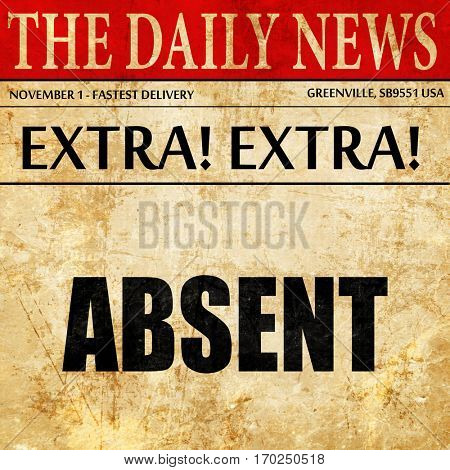 absent, newspaper article text