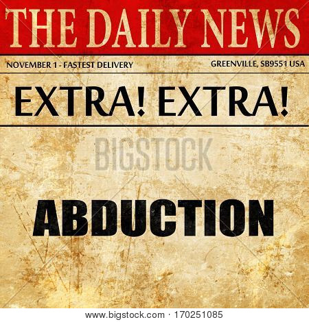 abduction, newspaper article text
