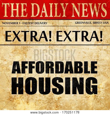 affordable housing, newspaper article text