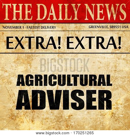 agricultural adviser, newspaper article text
