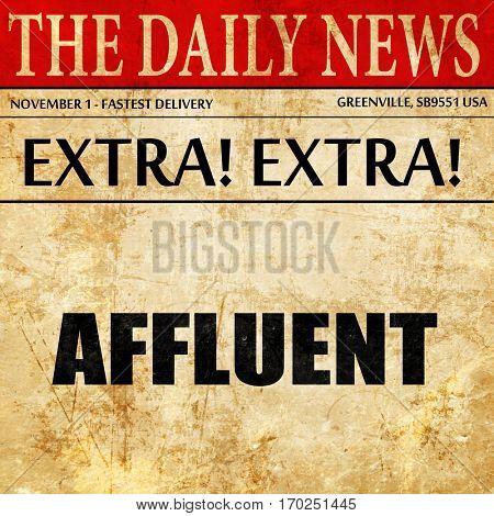 affluent, newspaper article text