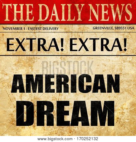 american dream, newspaper article text