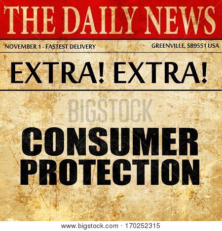 consumer protection, newspaper article text