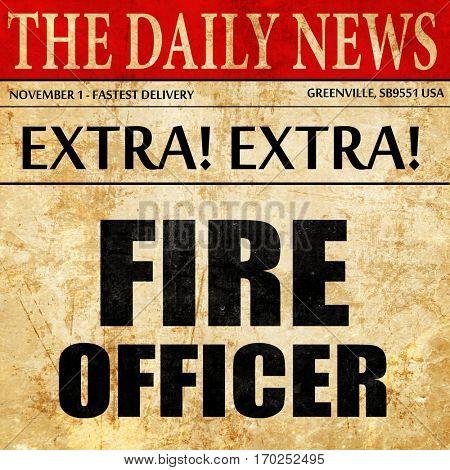 fire officer, newspaper article text