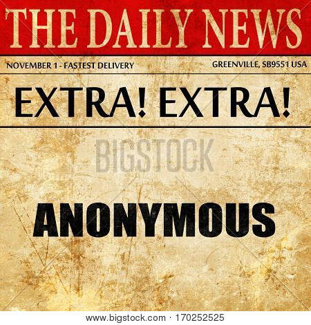 anonymous, newspaper article text