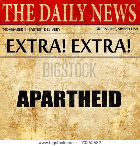 apartheid, newspaper article text