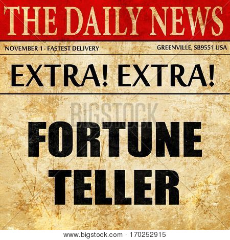 fortune teller, newspaper article text