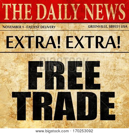 free trade, newspaper article text