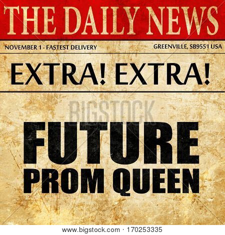 prom queen, newspaper article text