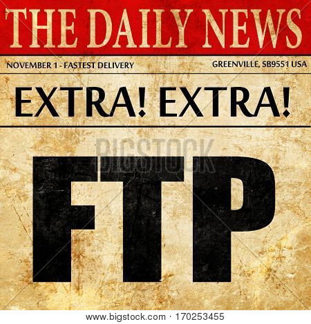ftp, newspaper article text