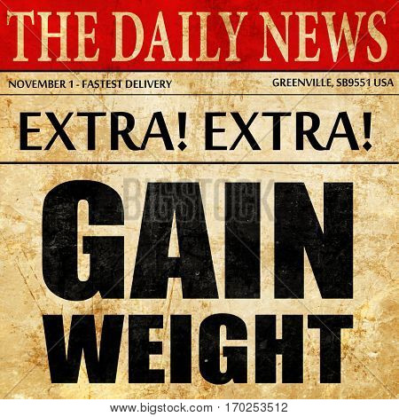 gain weight, newspaper article text