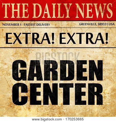garden center, newspaper article text