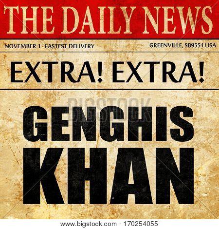 genghis khan, newspaper article text
