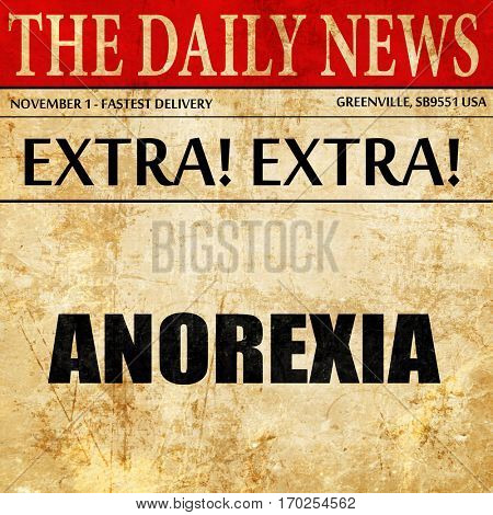 anorexia, newspaper article text