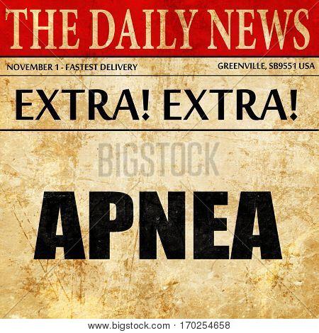 apnea, newspaper article text