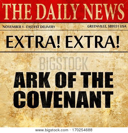 ark of the covenant, newspaper article text