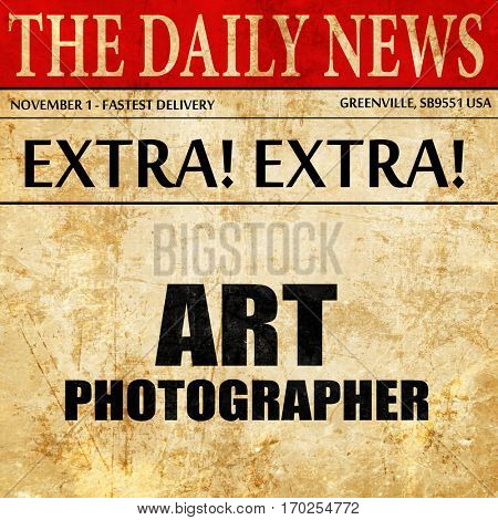 art photographer, newspaper article text