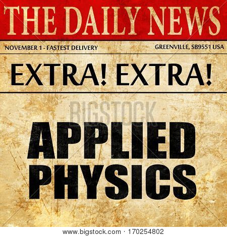 applied physics, newspaper article text