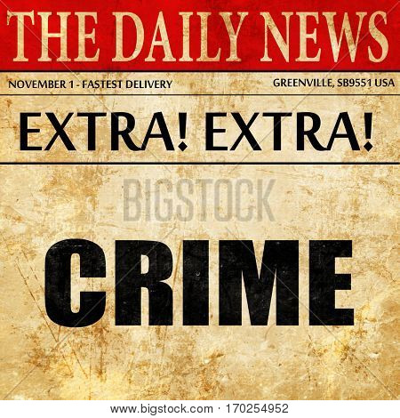 crime, newspaper article text