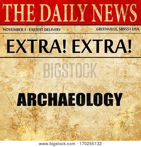 archaeology, newspaper article text