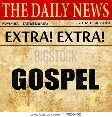 gospel, newspaper article text
