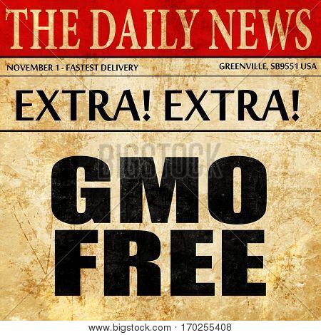 gmo free, newspaper article text