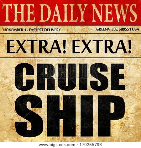 cruiseship, newspaper article text