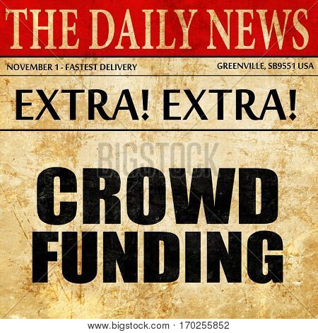 crowd funding, newspaper article text