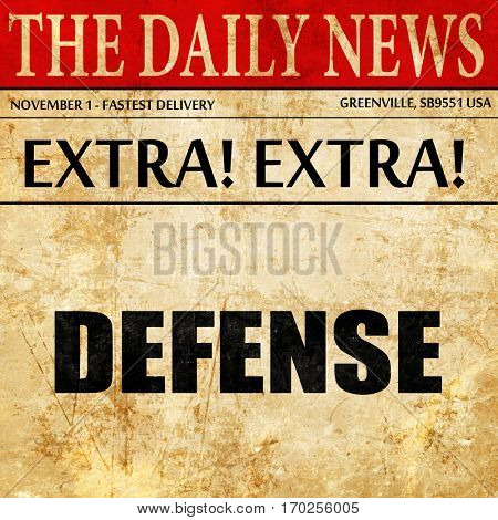 defense, newspaper article text