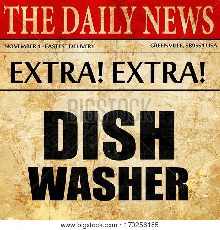 dish washer, newspaper article text