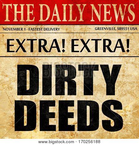 dirty deeds, newspaper article text