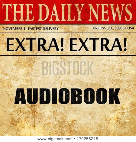 audiobook, newspaper article text