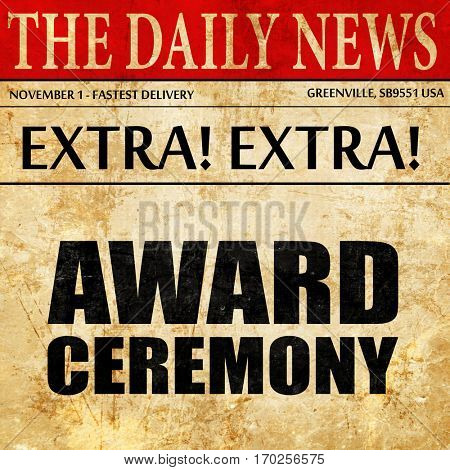 award ceremony, newspaper article text