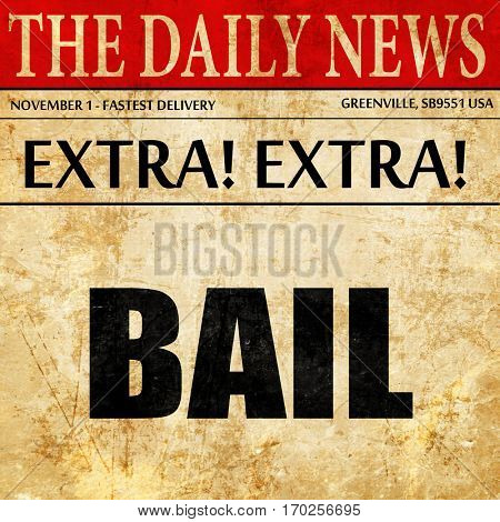 bail, newspaper article text
