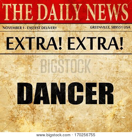 dancer, newspaper article text