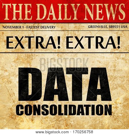 data consolidation, newspaper article text