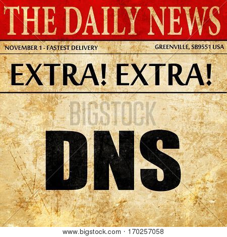 dns, newspaper article text