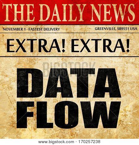 data flow, newspaper article text