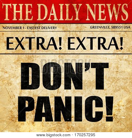 don't panic, newspaper article text