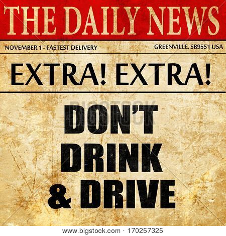 don't drink and drive, newspaper article text