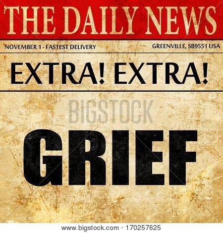 grief, newspaper article text