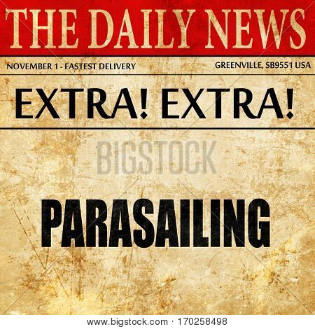 parasailing sign background, newspaper article text
