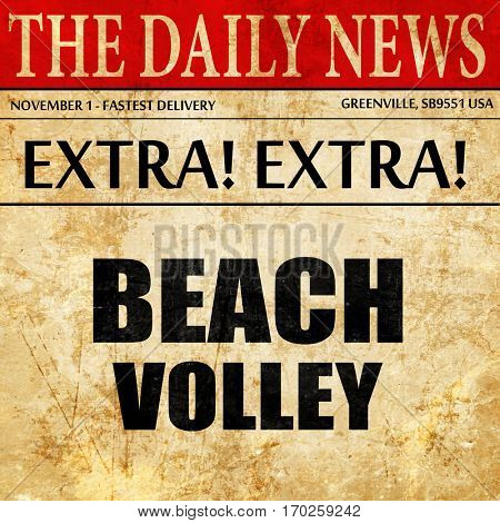 beach volley sign, newspaper article text