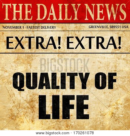 quality of life, newspaper article text